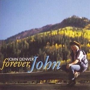 Forever, John - Image: John Denver Forever John album cover