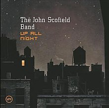 John Scofield Up All Night.jpg