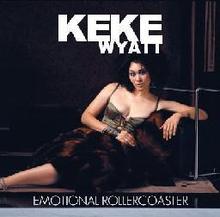 Emotional Rollercoaster (Keke Wyatt album) - WikiVisually