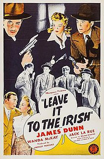 <i>Leave It to the Irish</i> 1944 film by William Beaudine