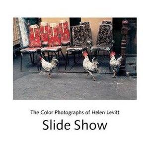 Helen Levitt - Cover art for Levitt's book Slide Show (2005).