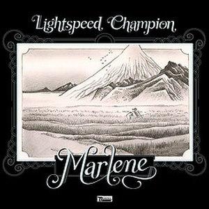 Marlene (song) - Image: Lightspeedchampionma rlene