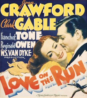 <i>Love on the Run</i> (1936 film) 1936 film by W. S. Van Dyke