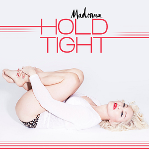 Hold Tight (Madonna song) - Image: Madonna Hold Tight