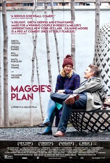 <i>Maggies Plan</i> 2015 film by Rebecca Miller