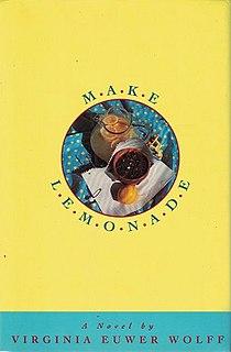 <i>Make Lemonade</i> 1993 verse novel by Virginia Euwer Wolff