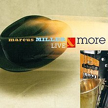 Marcus Miller, Live & More album cover.jpg