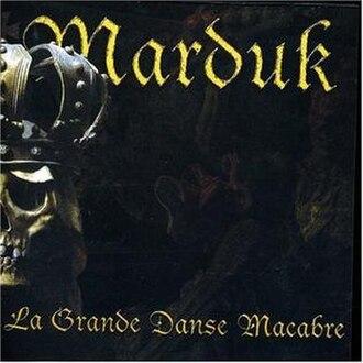 La Grande Danse Macabre - Image: Marduk La Grande Danse Macabre
