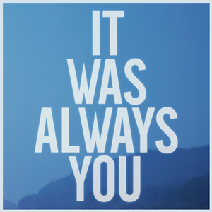 It Was Always You - Image: Maroon 5 It Was Always You Single Cover