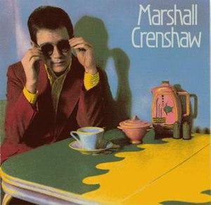 Marshall Crenshaw (album)