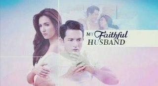 <i>My Faithful Husband</i> 2015 Philippine television series