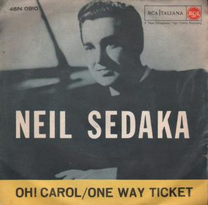 Oh! Carol - Image: Neil Sedaka Oh Carol & One Way Ticket