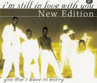 Im Still in Love with You (New Edition song) song by New Edition