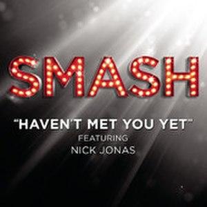 Haven't Met You Yet - Image: Nick Jonas Haven't Met You Yet