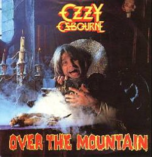 Over the Mountain - Image: Ozzy Osbourne Over The Mountain Single 1981