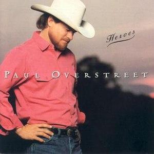 Heroes (Paul Overstreet album)