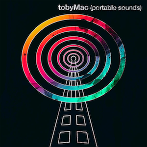 Portable Sounds - Image: Portable Sounds (Official Album Cover) by Toby Mac
