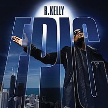 R. Kelly - Epic.jpg