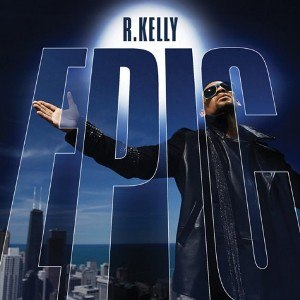 Epic (R. Kelly album) - Image: R. Kelly Epic