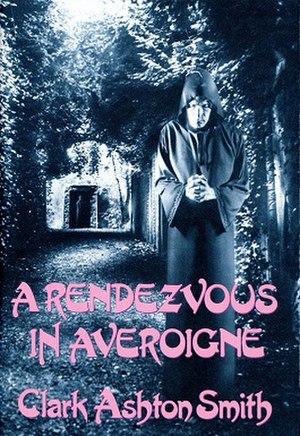 A Rendezvous in Averoigne - Dust-jacket illustration by Jeffrey K. Potter