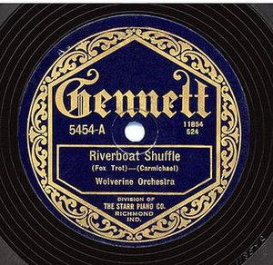 Riverboat Shuffle - 1924 original 78 recording on Gennett., 5454A, by The Wolverine Orchestra featuring Bix Beiderbecke.
