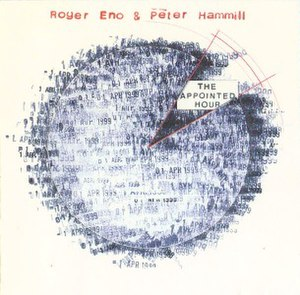The Appointed Hour - Image: Roger Eno & Peter Hammill The Appointed Hour