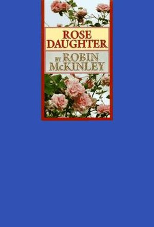 Rose Daughter - First edition, 1997