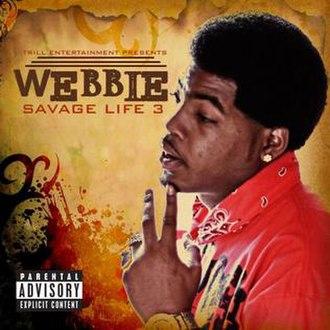 Savage Life 3 - Image: Savage life 3 cover