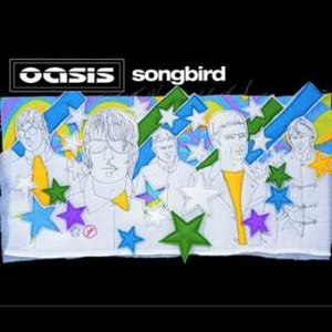Songbird (Oasis song) - Image: Songbird sleeve