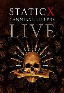 <i>Cannibal Killers Live</i> 2008 video by Static-X