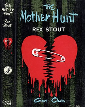 The Mother Hunt - Collins Crime Club released the British first edition in 1964, with a dust jacket design by John Rose
