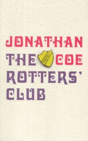 The Rotters' Club (novel) - Image: The rotters club