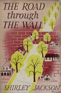 <i>The Road Through the Wall</i> book by Shirley Jackson