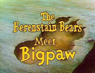 The Berenstain Bears Meet Bigpaw - Title screen from the original NBC TV special (1980)