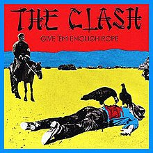 The Clash - Give 'Em Enough Rope.jpg