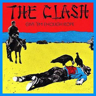 Give 'Em Enough Rope - Image: The Clash Give 'Em Enough Rope