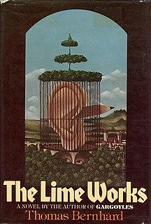 <i>The Lime Works</i> novel by Thomas Bernhard