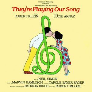 They're Playing Our Song - Original Cast Recording