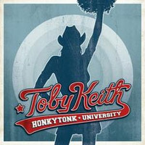 Honkytonk University - Image: Toby Keith Honkytonk University