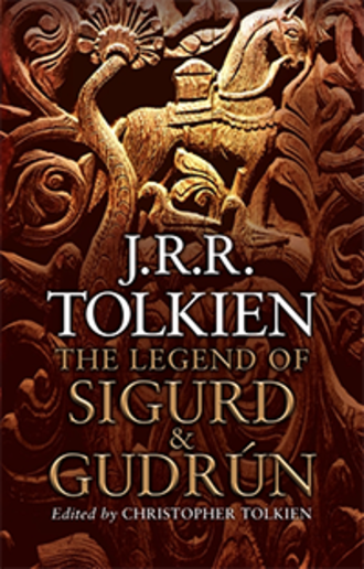 The Legend of Sigurd and Gudrún - The Legend of Sigurd and Gudrún first edition cover.