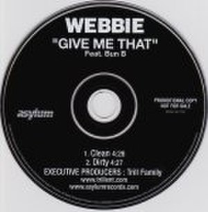 Give Me That - Image: Webbie Give Me That