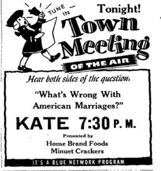 """America's Town Meeting of the Air - Advertisement promoting a broadcast of the Town Meeting of the Air. Note that the program is billed as on the """"Blue Network"""", 20 months after the Blue Network was officially renamed ABC Radio."""