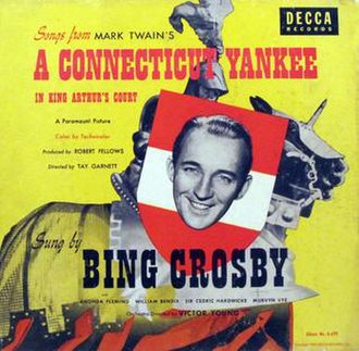A Connecticut Yankee in King Arthur's Court (album) - Image: A Connecticut Yankee in King Arthur's Court (Bing Crosby album) (album cover)