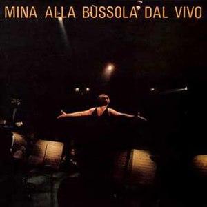 Mina alla Bussola dal vivo - Image: Alla Bussola dal vivo Mina 1968