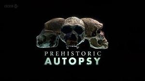 Prehistoric Autopsy - Film cover
