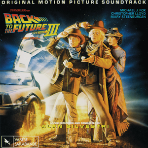 Back to the Future Part III: Original Motion Picture Soundtrack - Image: Back to the Future III Soundtrack A