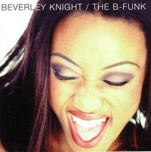 The B-Funk - Image: Beverley Knight The B Funk