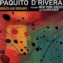 Brazilian Dreams - Paquito D'Rivera.jpg