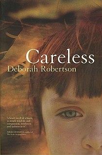 <i>Careless</i> (novel) novel by Deborah Robertson