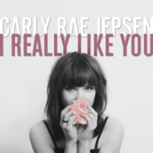 Carly Rae Jepsen - I Really Like You.png